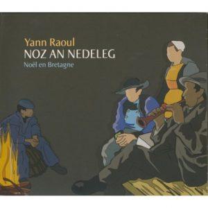 cd-yann-raoul-noz-an-nedelegnoel-en-bretagne